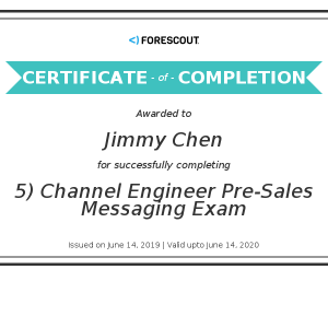ForeScout_Pre-Sales Messaging Exam_Certificate(Jimmy Chen)20190614